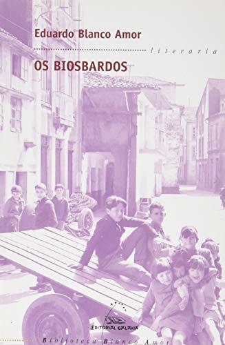 9788482886152: Os biosbardos