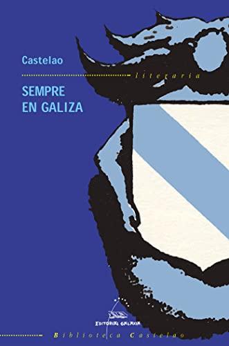 9788482887296: Sempre en Galiza (Biblioteca Castelao)