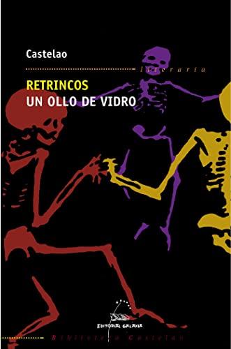 Retrincos, un ollo de vidro (Paperback): Castelao