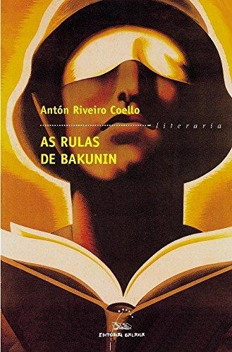 9788482887548: As rulas de Bakunin (Literaria)