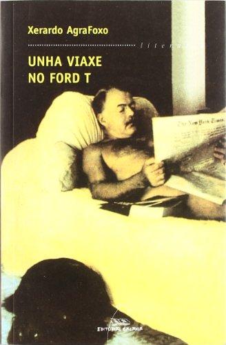 9788482887555: Unha viaxe no Ford T (Literaria)