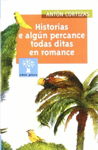 9788482887623: Historias e algún percance todos ditos en romance
