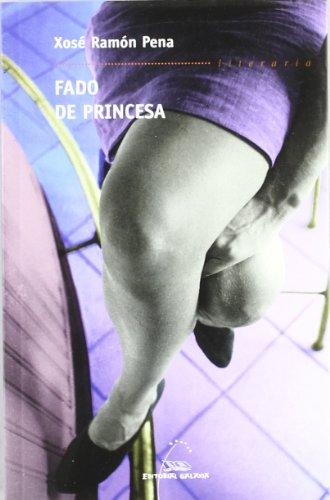 9788482887760: Fado de princesa (Literaria) (Galician Edition)