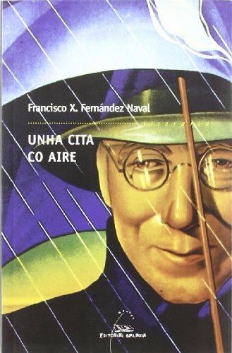 CITA CO AIRE, UNHA (LITERARIA 221): FERNANDEZ NAVAL, FRANCISCO X.
