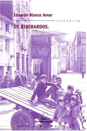 9788482889146: Os biosbardos (Biblioteca Blanco Amor)