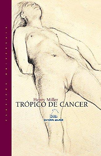 9788482889535: Trópico de cáncer (Clásicos Universais)