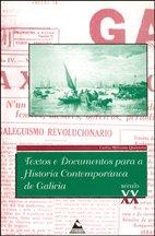 9788482890906: Textos e documentos para a historia contemporánea de Galicia (s. XX) (Documenta)