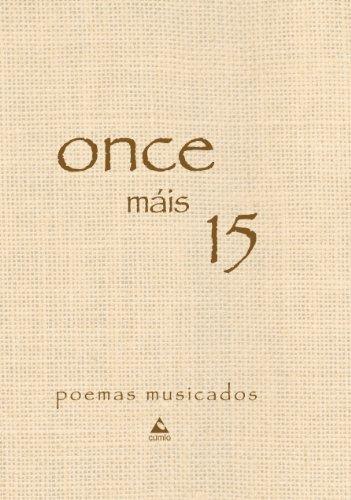 9788482892702: (G).ONCE MAIS 15.POEMAS MUSICADOS.(+CD)