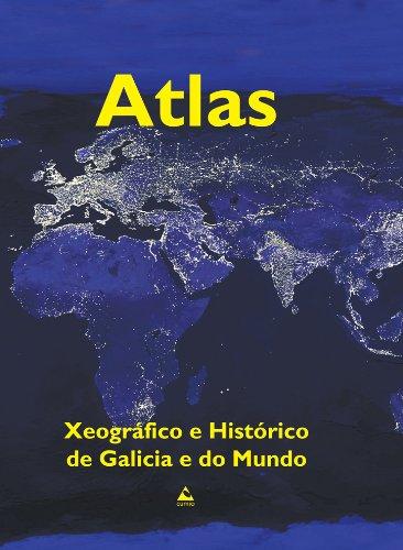 9788482893280: Atlas xeográfico e histórico de Galicia e do mundo (Galician Edition)
