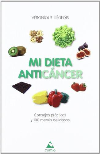 9788482894348: Mi dieta anticáncer: Consejos prácticos y 100 menús deliciosos (Salud)