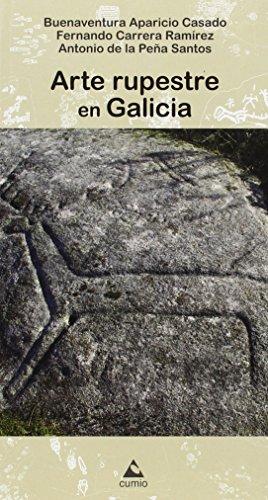 9788482894669: Arte rupestre en Galicia (Guías Cumio) (Spanish Edition)