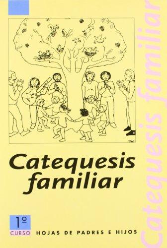 9788482970028: CATEQUESIS FAMILIAR 1-HOJAS DE PADRES E HIJOS (CLARET)