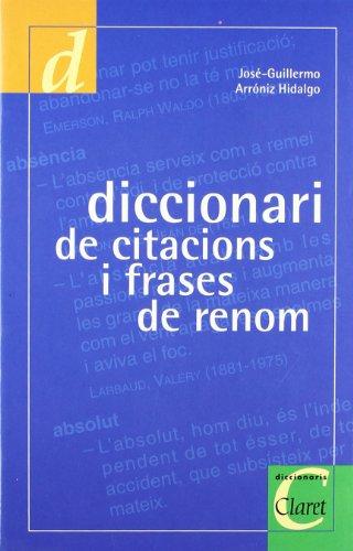 9788482971377: Diccionari de citacions y frases de renom