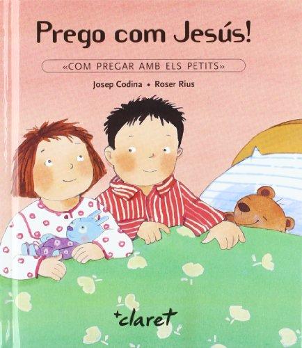 Prego com Jesús: Rius, Roser; Codina
