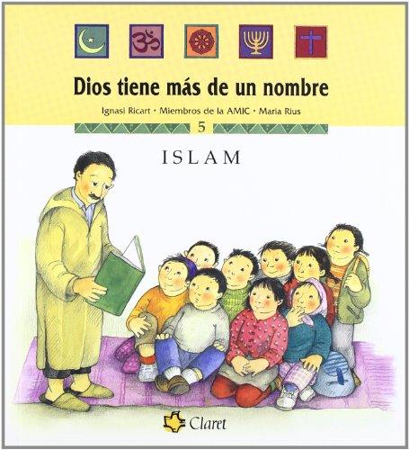 9788482976594: Islam (Dios tiene más de un nombre)