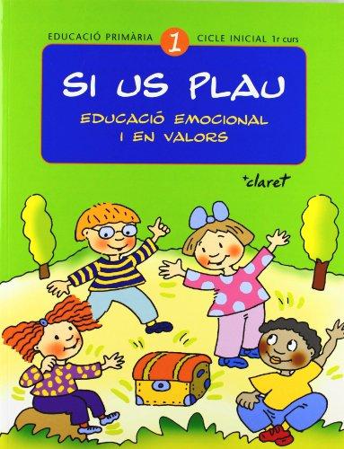 9788482977355: Si us plau. Educació emocional i en valors: Si us plau 1. Educació emocional i en valors: Educació primària. Cicle inicial, 1r curs - 9788482977355