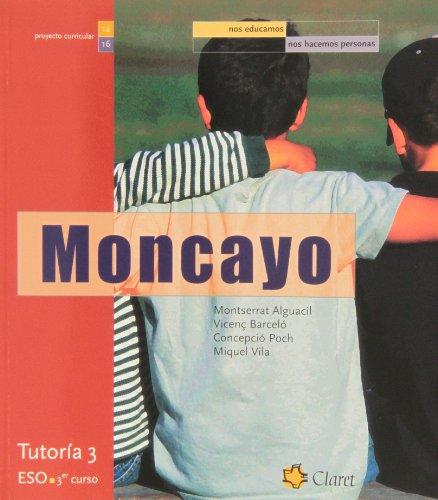 9788482978208: Eso 3 - Tutoria - Moncayo - Nos Educamos, Nos Hacemos Personas