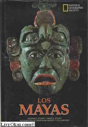 Los Mayas (Spanish Edition): Stuart, Gene S., Stuart, George E.