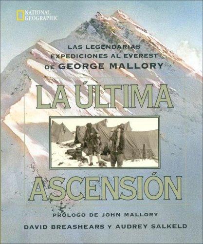9788482981970: La Ultima Ascension / Last Climb (Spanish Edition)