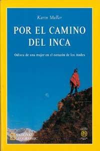 9788482982106: Por el camino del inca (NARRATIVA DE VIAJES)