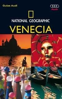 9788482982830: Guía Audi Venecia - Edición 2008 (GUIAS DE VIAJE NG)