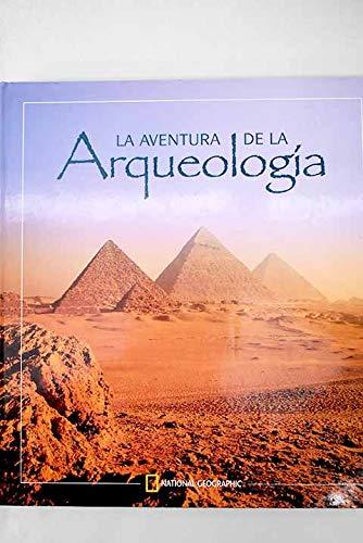 9788482982953: Aventura De La Arqueologia (Spanish Edition)