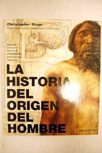 9788482983493: La historia del origen del hombre: 453 (GRANDES OBRAS ILUSTR)