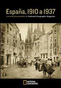 9788482984650: España, 1910 a 1937. Los reportajes perdidos de National Geographic Magazine (GRANDES OBRAS ILUSTR)