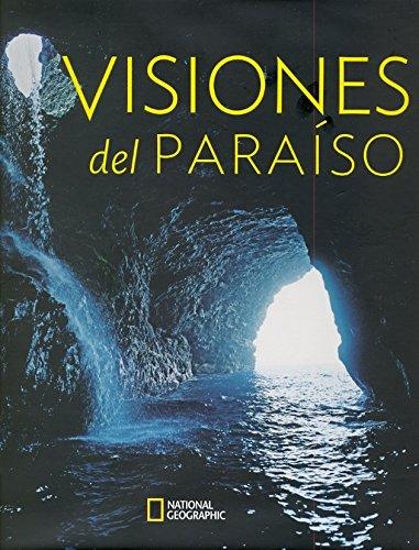 Visiones del Paraíso. National Geographic: VV.AA.