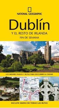 9788482985206: Guía Dublín Y El Resto De Irlanda. Fin De Semana (GUIAS FIN DE SEMANA)