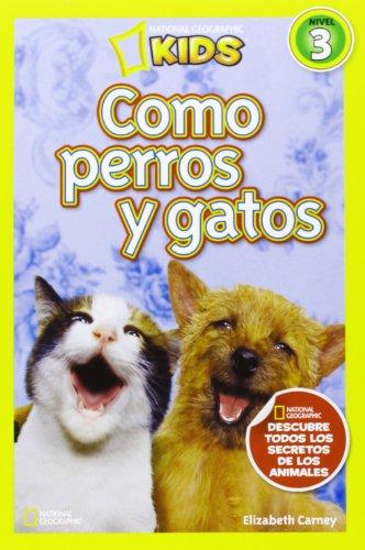 9788482985640: Como Perros Y Gatos (NG KIDS)