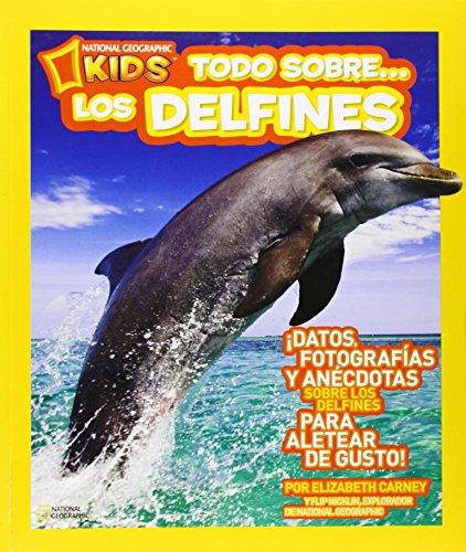 9788482985671: Todo sobre los delfines