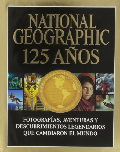 9788482985695: National Geographic 125 años