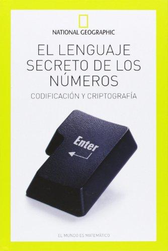 9788482985879: El lenguaje secreto de los números (NATGEO CIENCIAS)