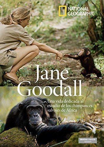 9788482986203: National Geographic. Jane Goodall. Una Vida Dedicada Al Estudio De Los Chimpancés Salvajes En África