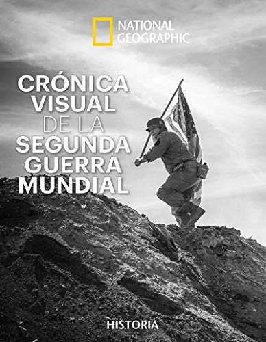 CRONICA VISUAL SEGUNDA GUERRA MUNDIAL