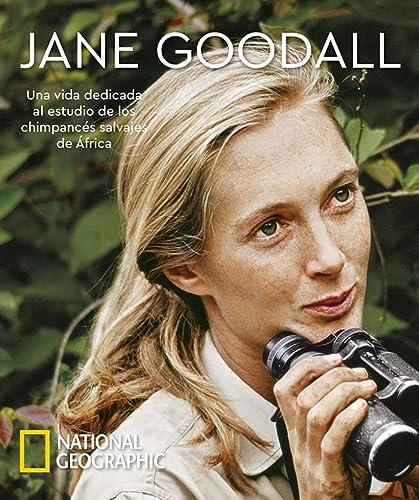 9788482987415: Jane Goodall: Una vida dedicada al estudio de los chimpancés salvajes de África (NATGEO CIENCIAS)