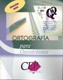 9788482995915: ORTOGRAFIA PARA OPOSICIONES