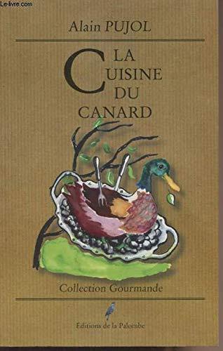 9788483000083: La cuisine du canard (Collection gourmande)