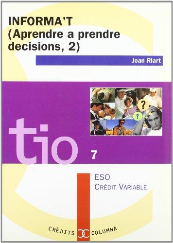 INFORMA'T-APRENDRE A PRENDRE DECISIONS-2.: RIART VENDRELL, JOAN