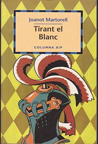 9788483002087: Tirant el Blanc (Xip) (COL.LECCIO XIP BLAU)