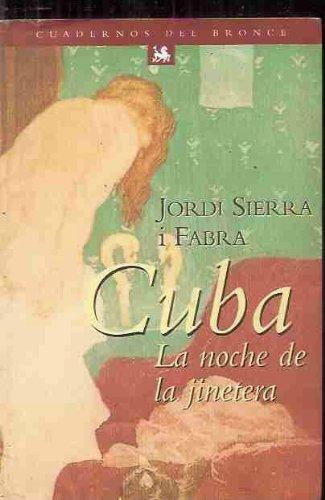 9788483002469: Cuba - La Noche de La Jinetera (Colección Cuadernos del bronce) (Spanish Edition)