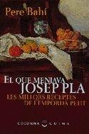 9788483003534: El Que Menjava Josep Pla (COL.LECCIO CUINA)