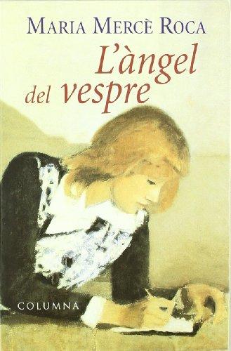 9788483005309: L'Angel Del Vespre (Classica (catalan))