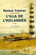 9788483006023: L'illa de l'holandès (COL.LECCIO CLASSICA)