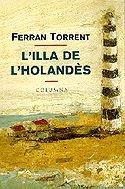 9788483006023: L'illa de l'Holandes (Col·leccio classica) (Catalan Edition)