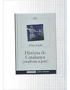 9788483006429: HISTORIA DE CATALUNYA (modestia a part)