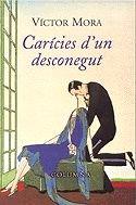 9788483007068: Caricies D'Un Desconegut (Victor Mora) (COL.LECCIO CLASSICA)