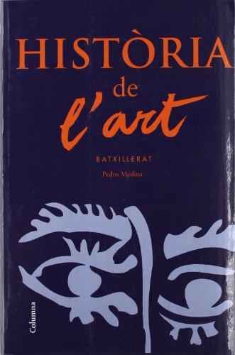 9788483008157: Història de l'art (Batxillerat) (Col·lecció assaig)