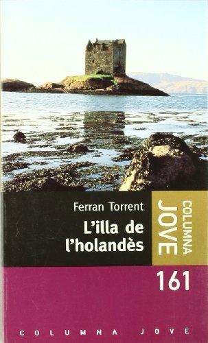 9788483008348: L'illa de l'holandès (Columna jove)